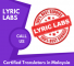 Certified Translation Services in Kuala Lumpur – Lyric Labs